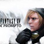 エピソードプロンプト攻略情報【FF15】